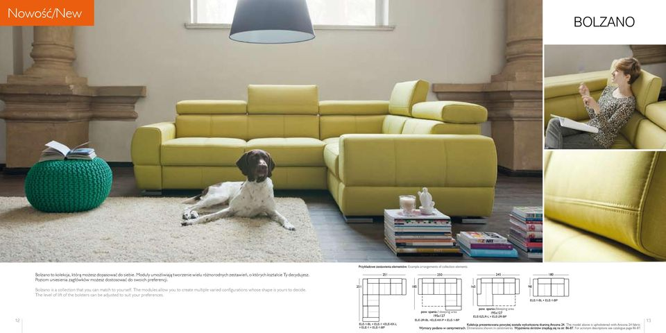 251 250 245 180 Bolzano is a collection that you can match to yourself. The modules allow you to create multiple varied configurations whose shape is yours to decide.