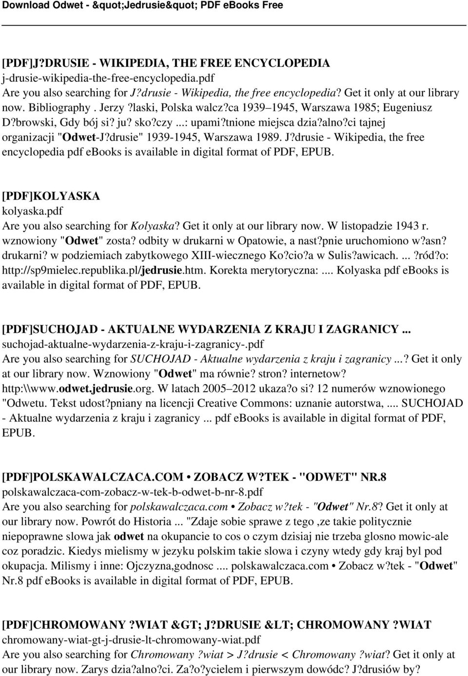 "drusie"" 1939-1945, Warszawa 1989. J?drusie - Wikipedia, the free encyclopedia pdf ebooks is available in digital format of PDF, EPUB. [PDF]KOLYASKA kolyaska.pdf Are you also searching for Kolyaska?"