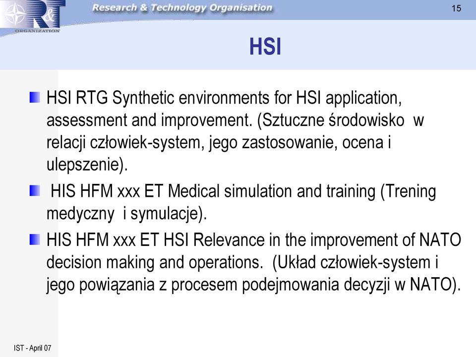 HIS HFM xxx ET Medical simulation and training (Trening medyczny i symulacje).