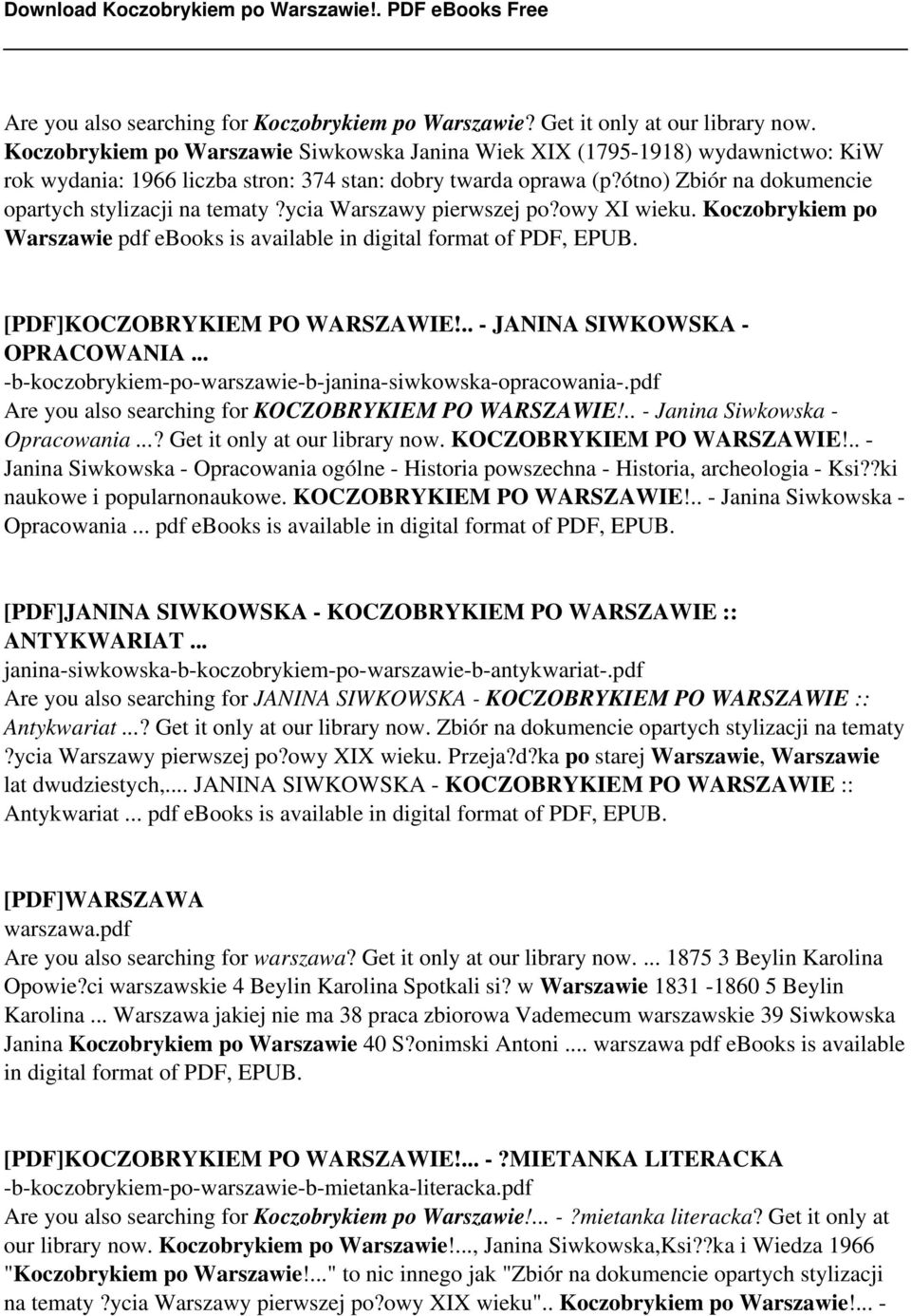 ótno) Zbiór na dokumencie opartych stylizacji na tematy?ycia Warszawy pierwszej po?owy XI wieku. Koczobrykiem po Warszawie pdf ebooks is available in digital format of PDF, EPUB.