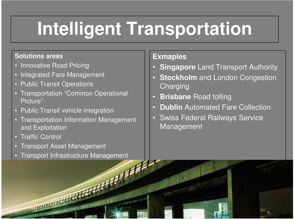 Exploitation Traffic Control Transport Asset Management Transport Infrastructure Management Exmaples Singapore Land Transport