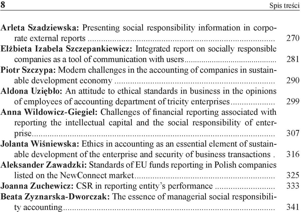 .. 281 Piotr Szczypa: Modern challenges in the accounting of companies in sustainable development economy.
