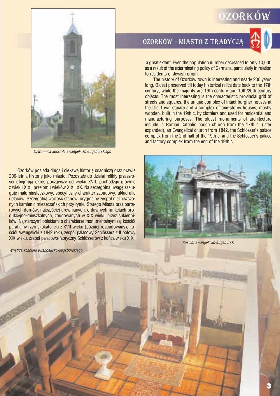 The history of Ozorków town is interesting and nearly 200 years long.