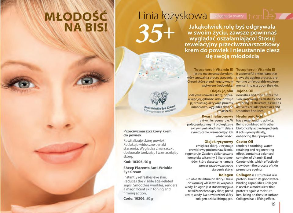 Wygładza zmarszczki, doskonale tonizując i wzmacniając skórę. Kod: 10306, 50 g Sheep Placenta Anti-Wrinkle Eye Cream Instantly refreshes eye skin. Reduces the visible age-related signs.