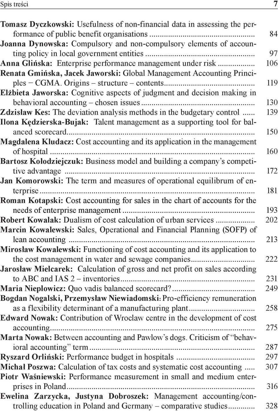 .. 106 Renata Gmińska, Jacek Jaworski: Global Management Accounting Principles CGMA. Origins structure contents.