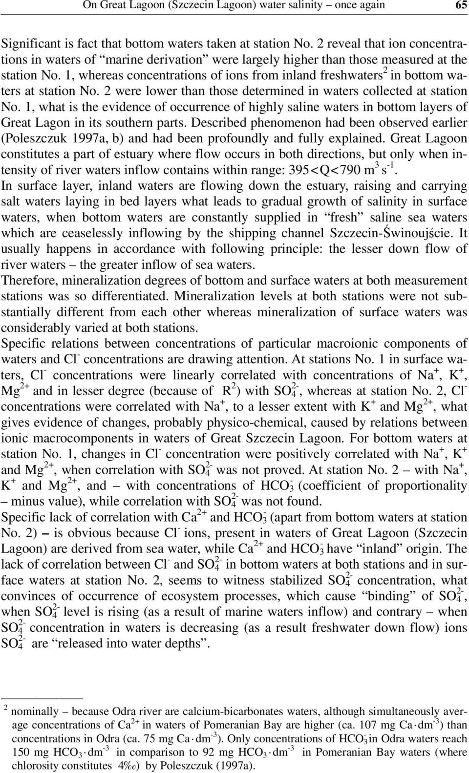 1, whereas concentrations of ions from inland freshwaters 2 in bottom waters at station No. 2 were lower than those determined in waters collected at station No.
