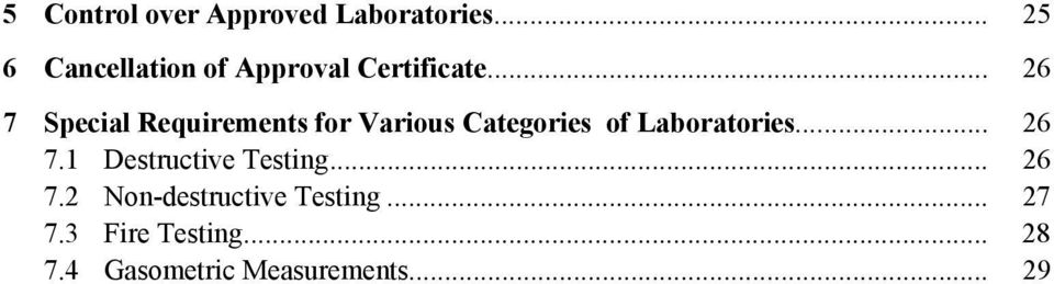 .. 26 7 Special Requirements for Various Categories of Laboratories.