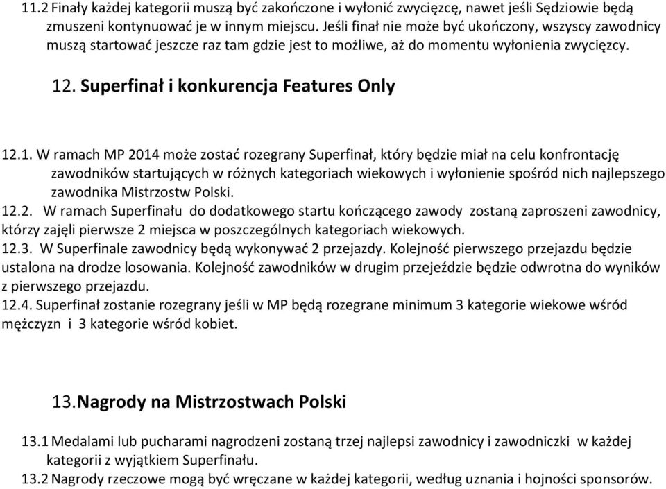 . Superfinał i konkurencja Features Only 12