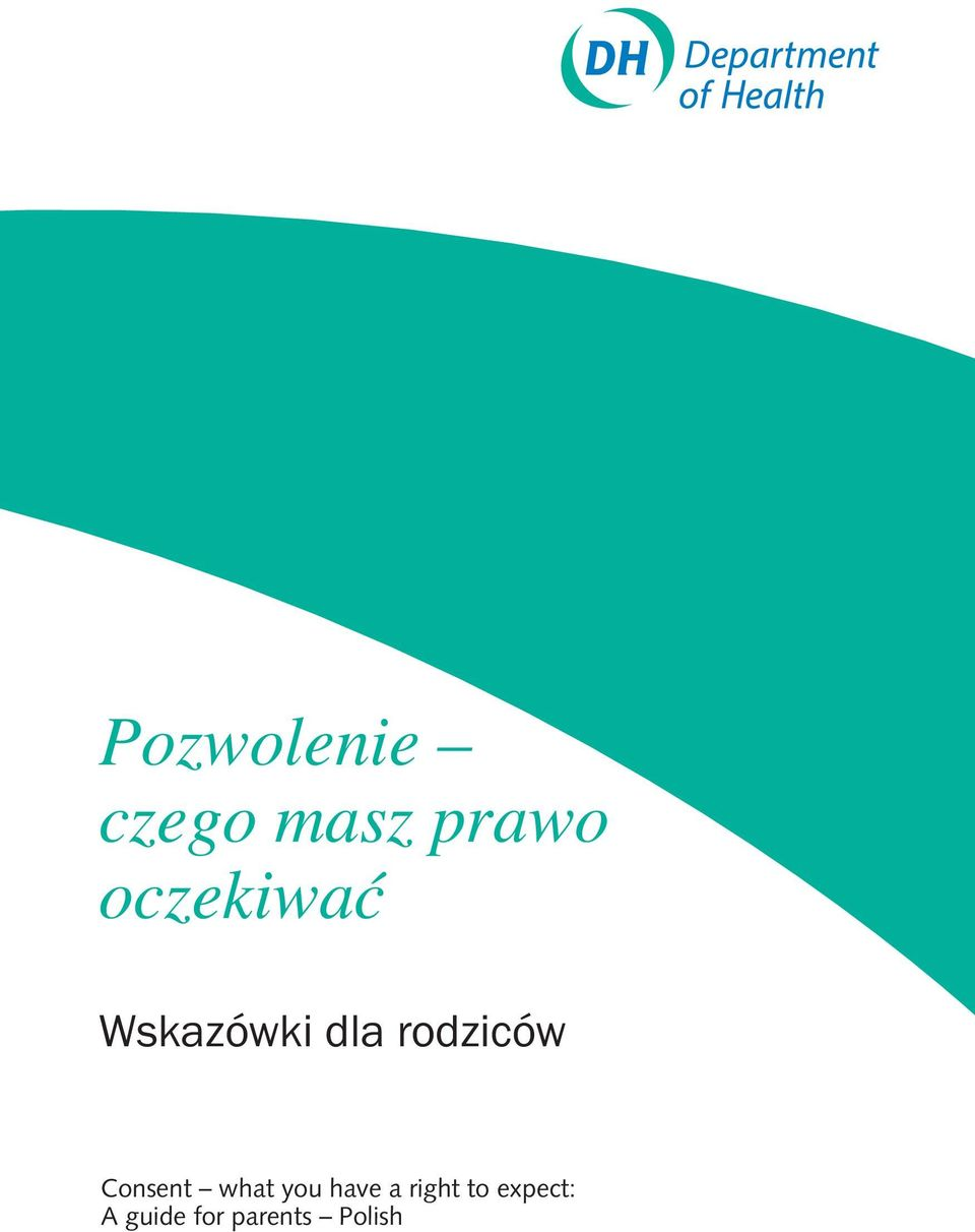 rodziców Consent what you have