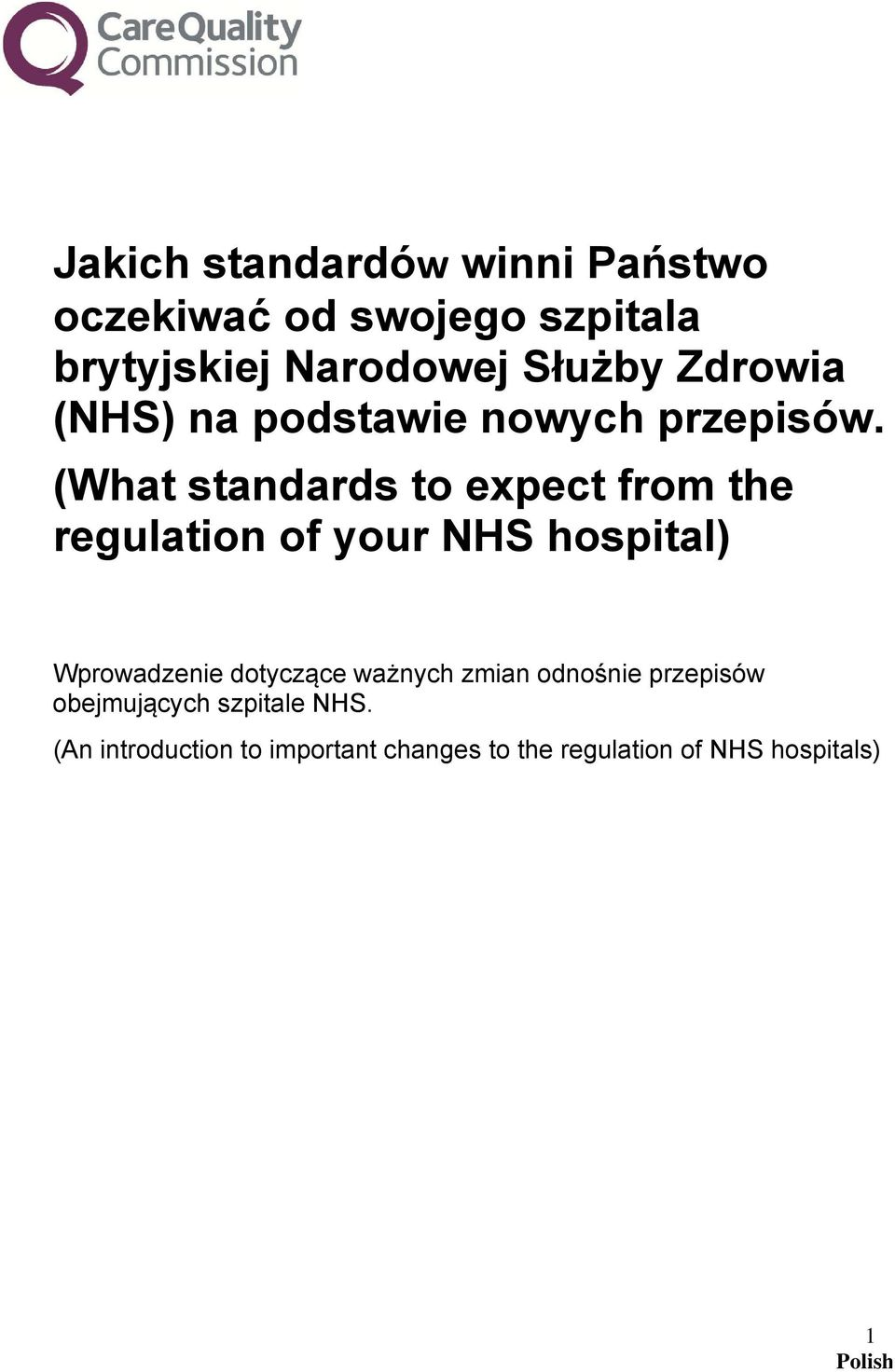 (What standards to expect from the regulation of your NHS hospital) Wprowadzenie dotyczące