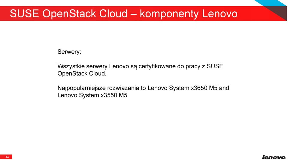 z SUSE OpenStack Cloud.