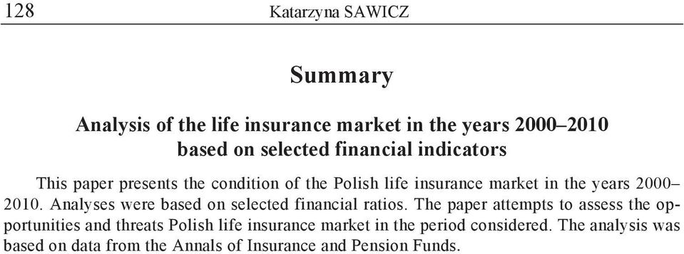 Analyses were based on selected financial ratios.