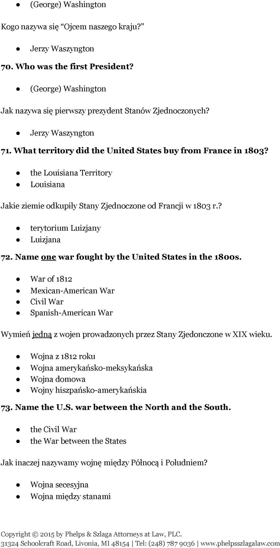 ? terytorium Luizjany Luizjana 72. Name one war fought by the United States in the 1800s.