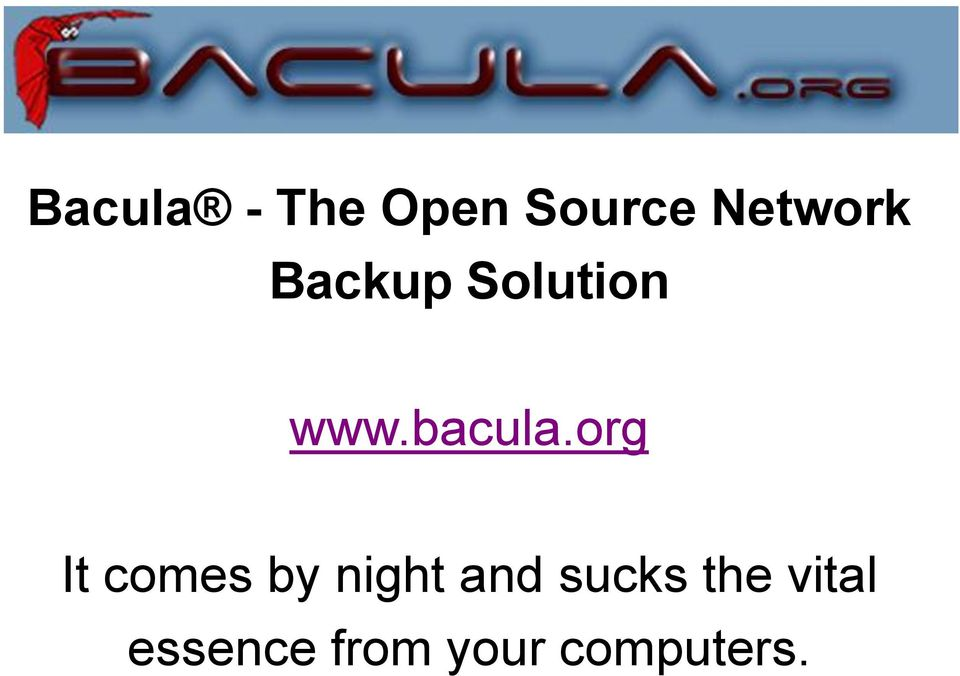 Backup Solution org It comes by