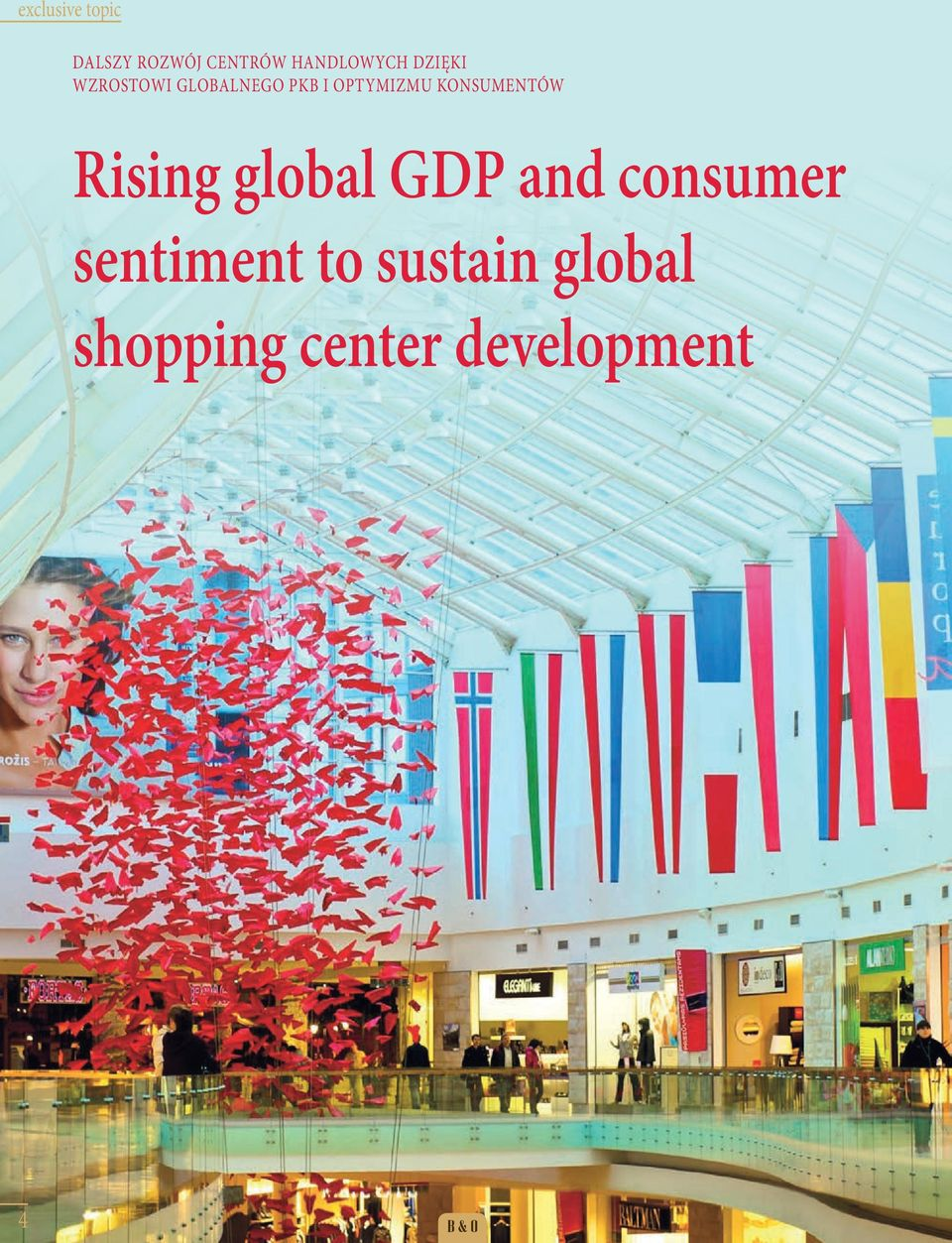 KONSUMENTÓW Rising global GDP and consumer