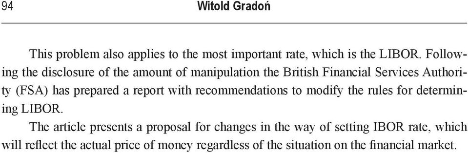 prepared a report with recommendations to modify the rules for determining LIBOR.