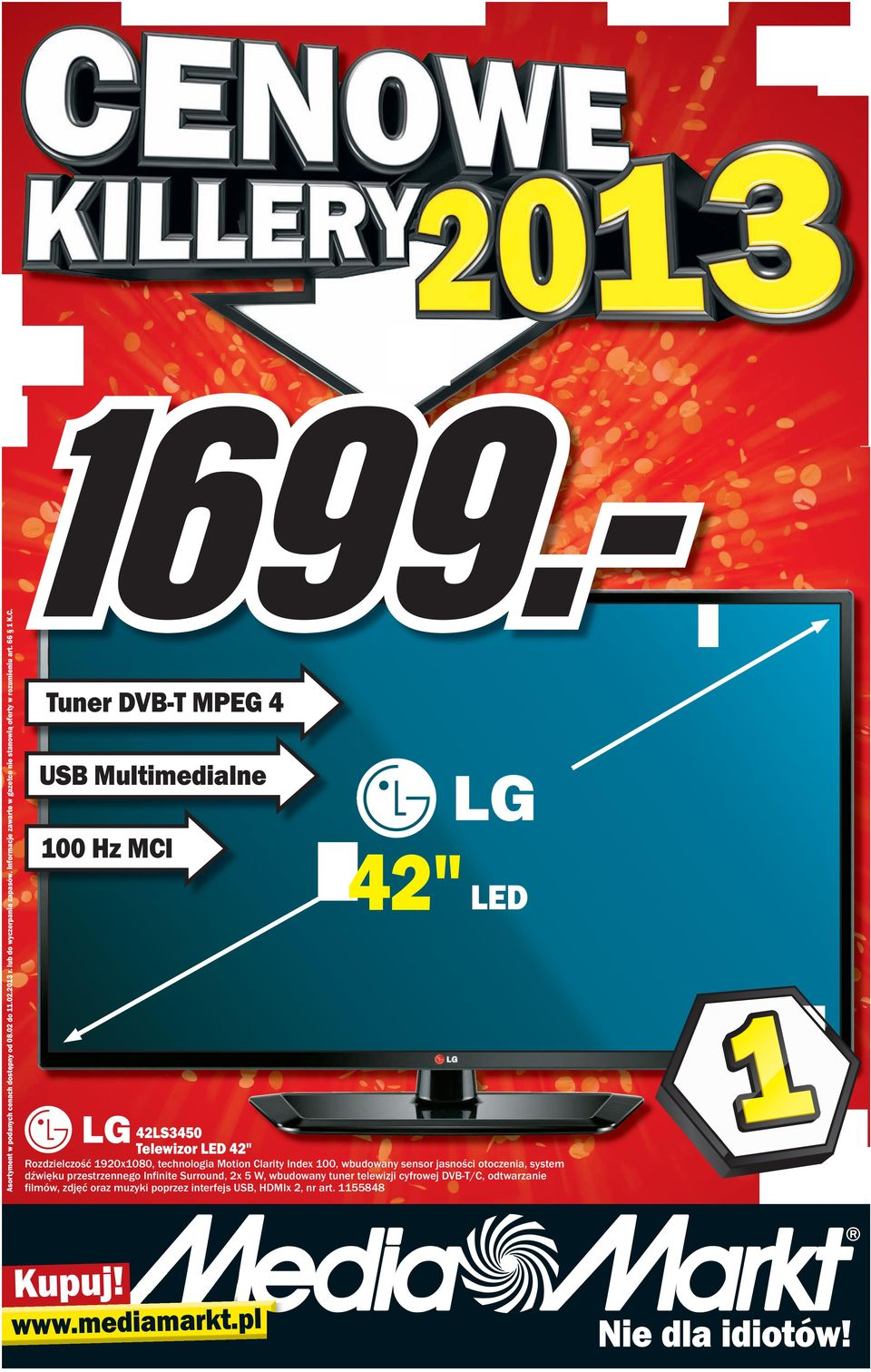 "Tuner DVB-T MPEG 4 USB Multimedialne 100 Hz MCI 42"" LED 42LS3450 Telewizor LED 42"" Rozdzielczość 1920x1080, technologia Motion Clarity Index 100,"