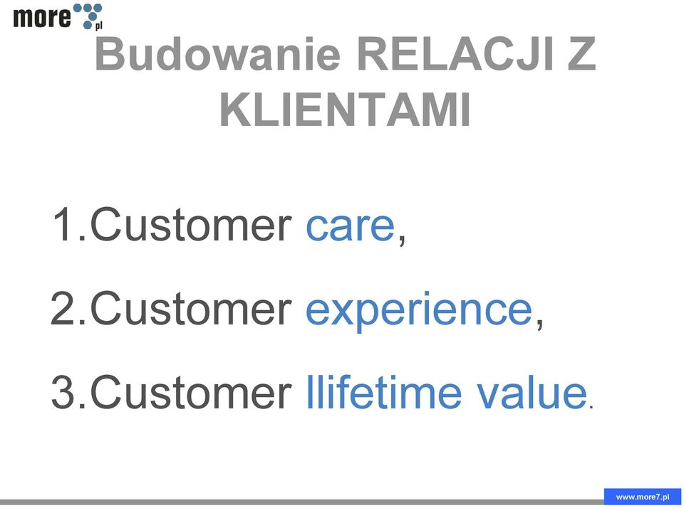 Customer care, 2.