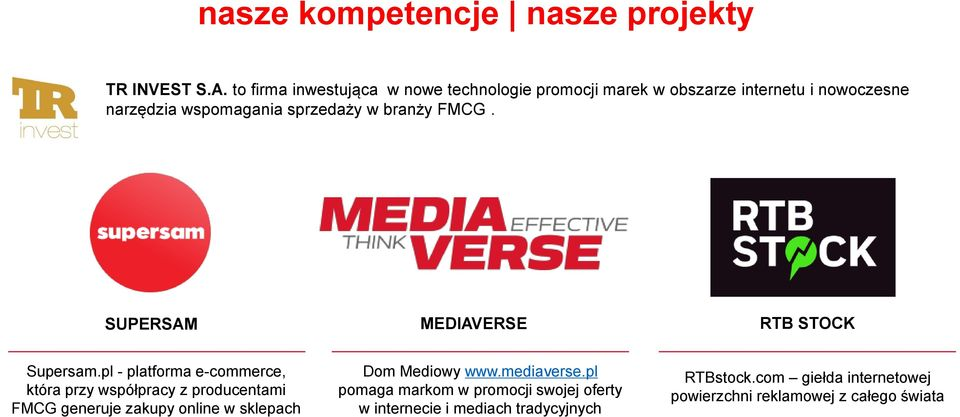 branży FMCG. SUPERSAM MEDIAVERSE RTB STOCK Supersam.