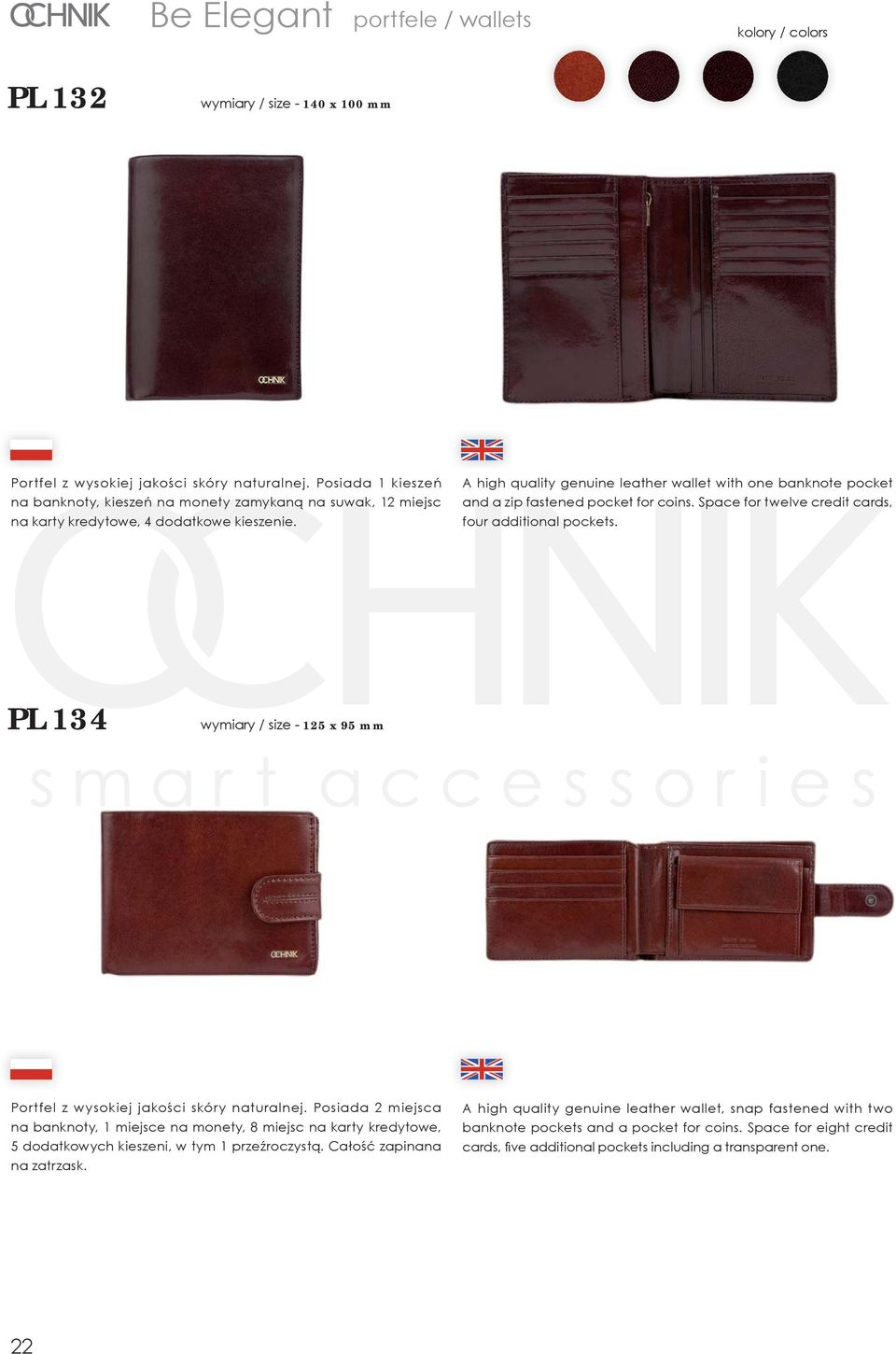 A high quality genuine leather wallet with one banknote pocket and a zip fastened pocket for coins. Space for twelve credit cards, four additional pockets.