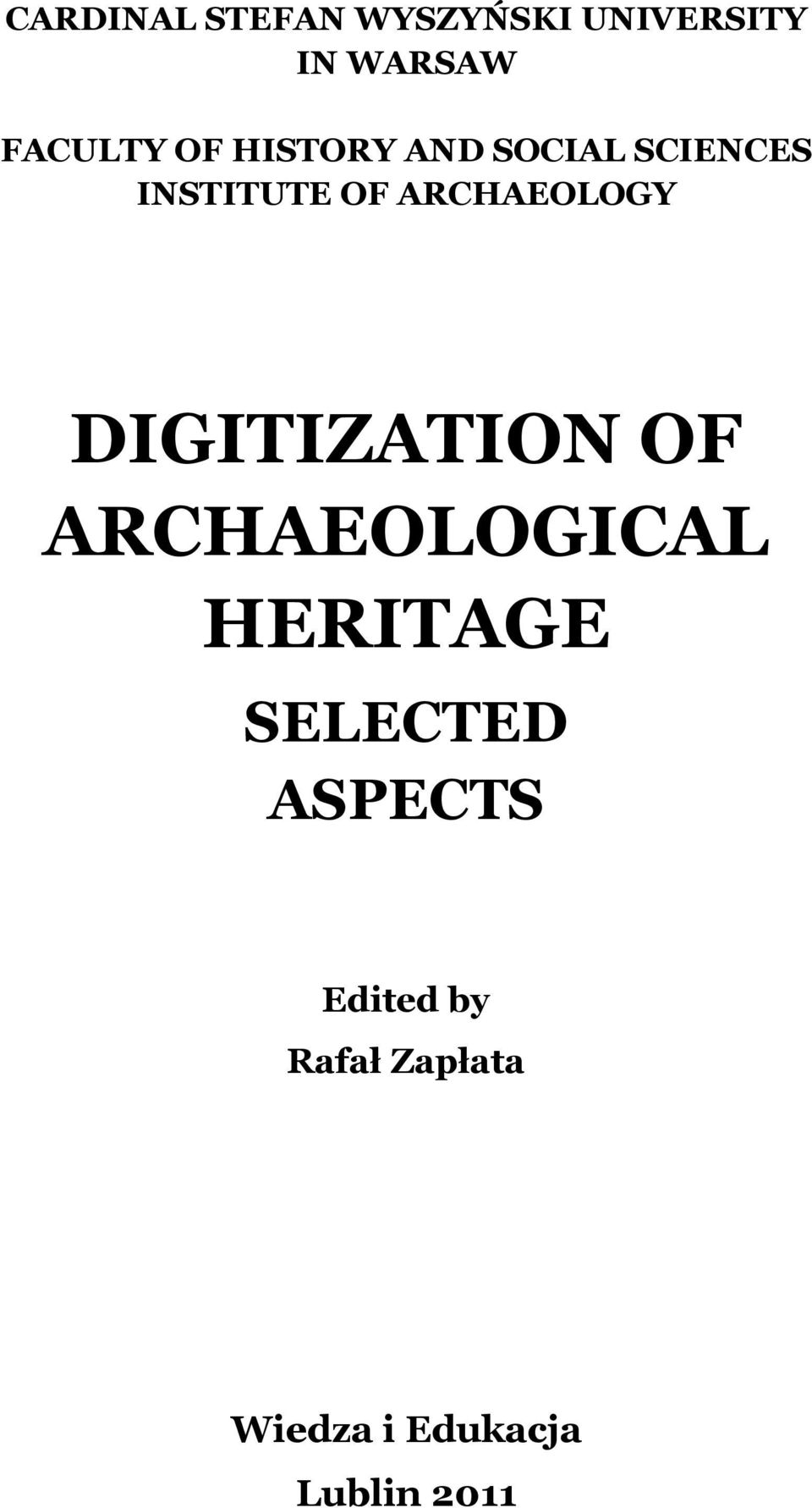 DIGITIZATION OF ARCHAEOLOGICAL HERITAGE SELECTED