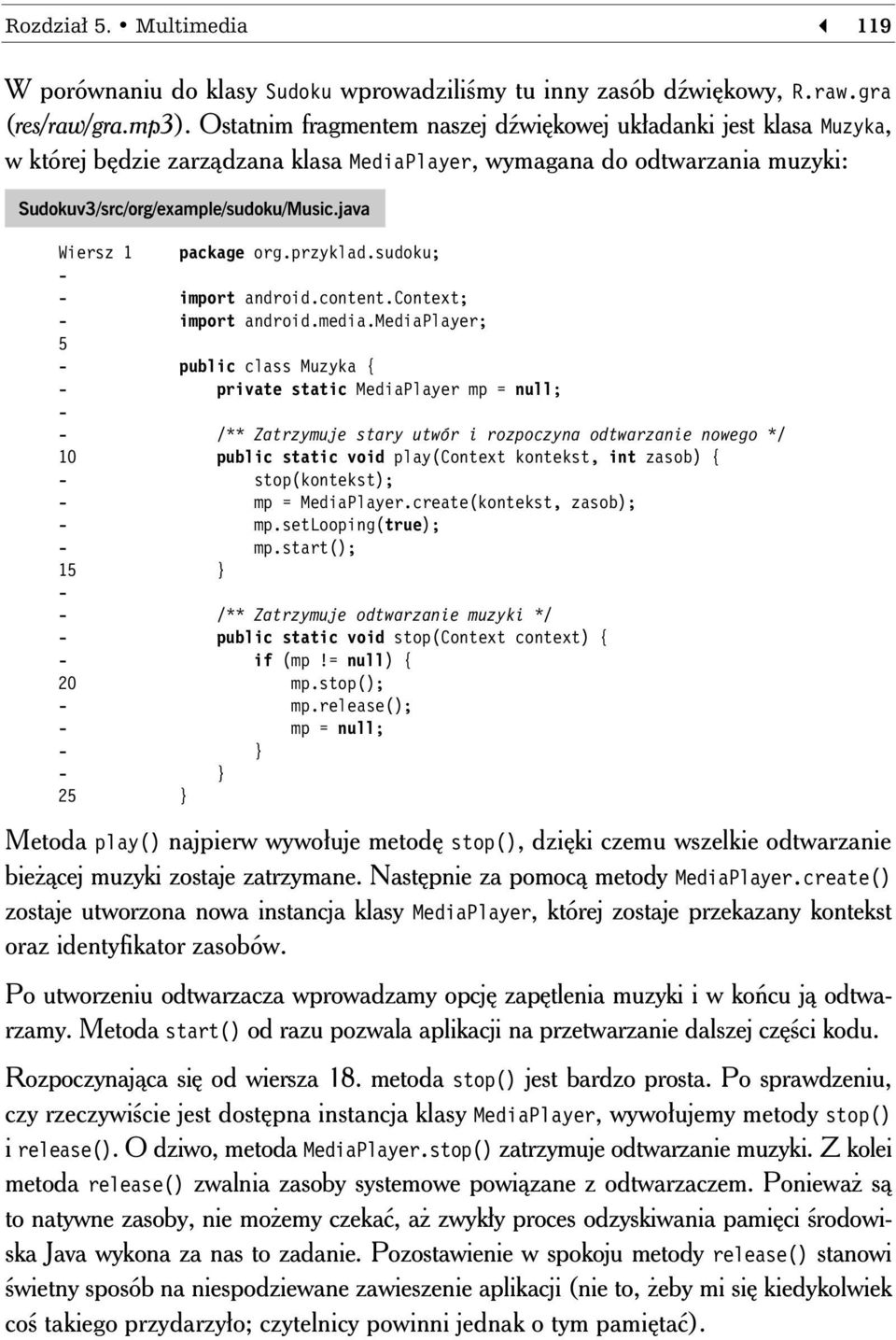 java Wiersz 1 package org.przyklad.sudoku; - - import android.content.context; - import android.media.
