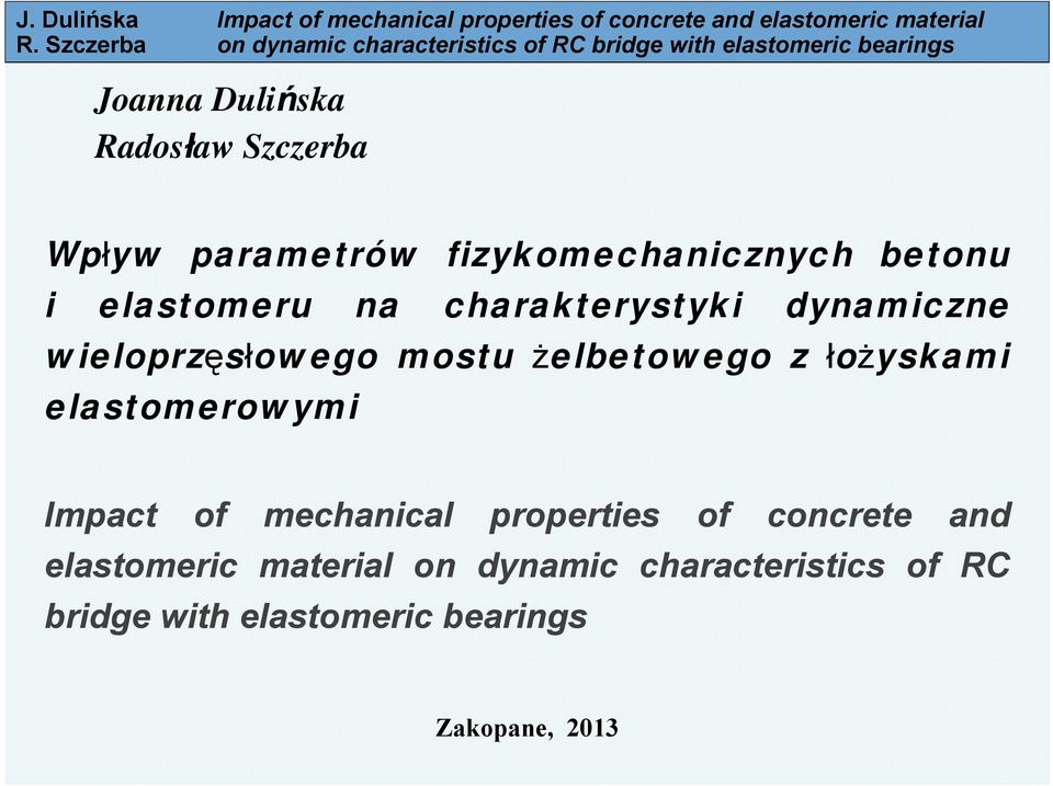 łożyskami elastomerowymi Impact of mechanical properties of concrete and