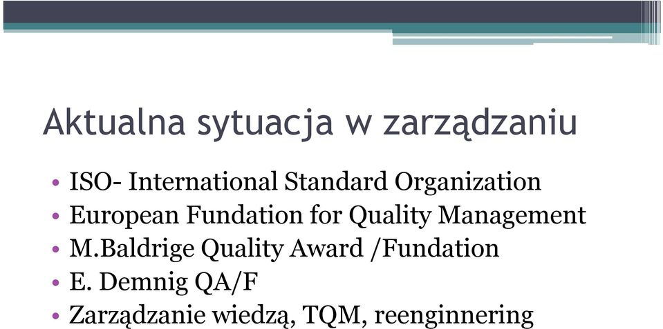 Quality Management M.