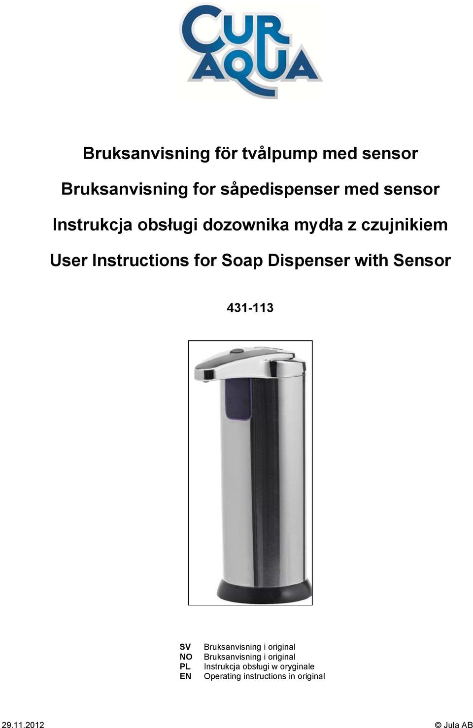 Dispenser with Sensor 431-113 SV NO PL EN Bruksanvisning i original Bruksanvisning