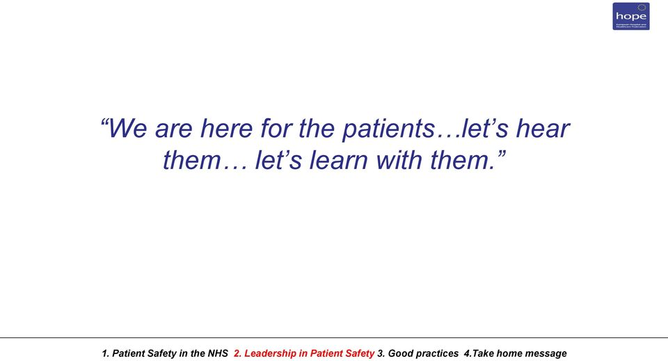 Patient Safety in the NHS 2.