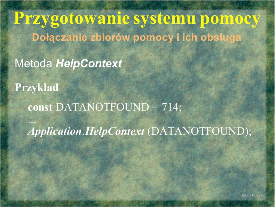const DATANOTFOUND = 714;.