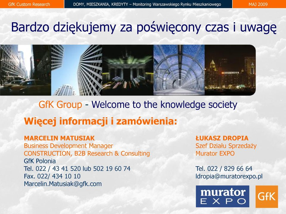 Sprzedaży CONSTRUCTION, B2B Research & Consulting Murator EXPO GfK Polonia Tel.