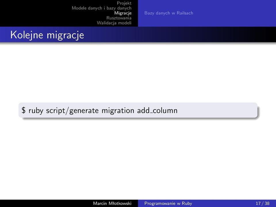 migration add column Marcin