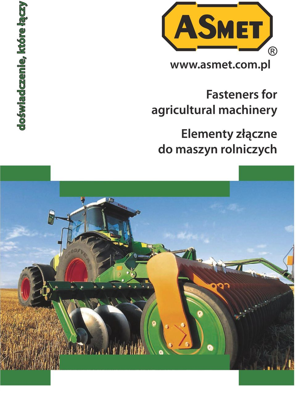 pl Fasteners for agricultural