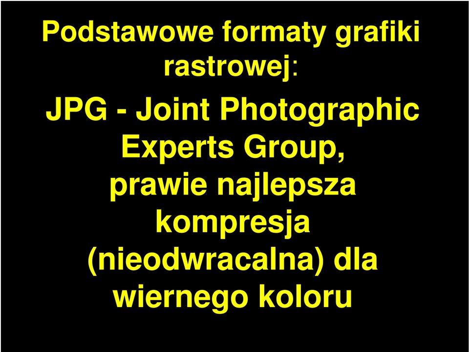 Photographic Experts Group, prawie