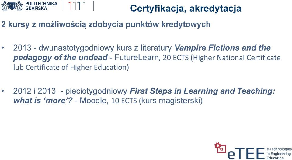 FutureLearn, 20 ECTS (Higher National Certificate lub Certificate of Higher Education) 2012 i