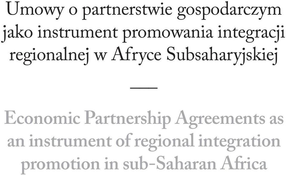 Subsaharyjskiej Economic Partnership Agreements as an