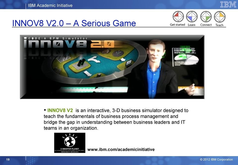 simulator designed to teach the fundamentals of business process