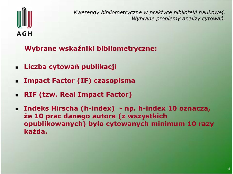 Real Impact Factor) Indeks Hirscha (h-index) - np.