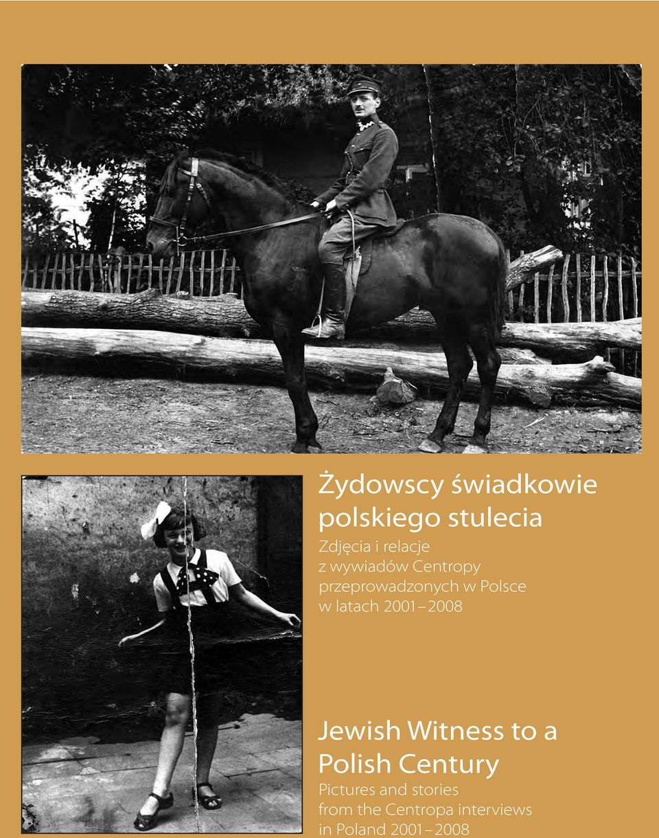 2001 2008 Jewish Witness to a Polish Century Pictures