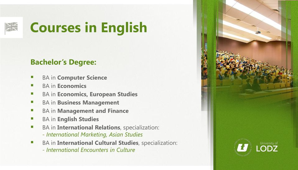 English Studies BA in International Relations, specialization: - International Marketing,