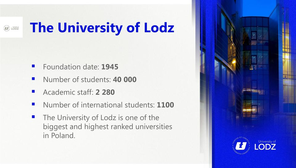 international students: 1100 The University of Lodz is