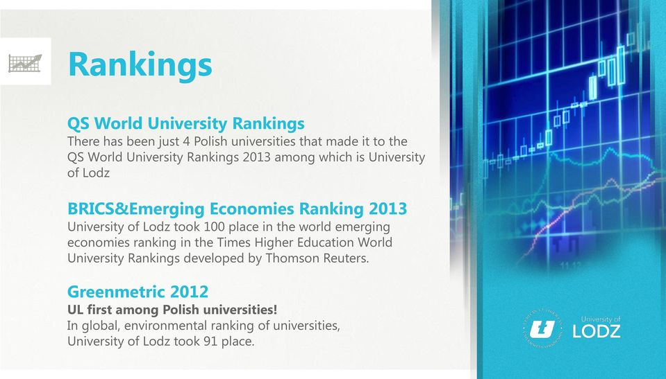 the world emerging economies ranking in the Times Higher Education World University Rankings developed by Thomson Reuters.
