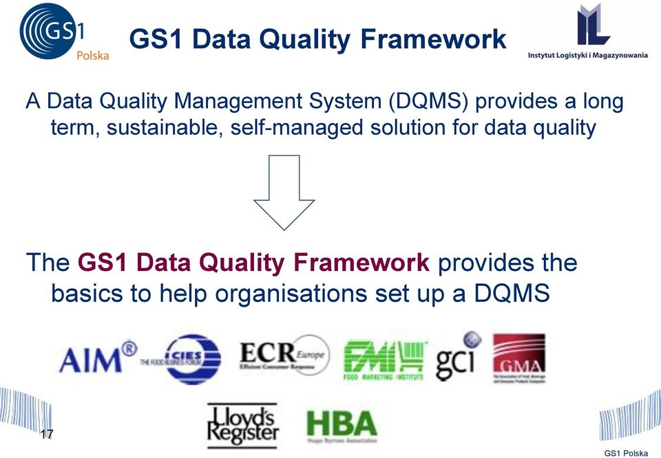 self-managed solution for data quality The GS1 Data