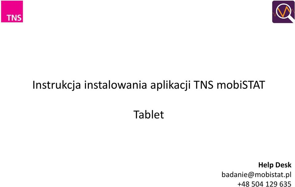 Tablet Help Desk