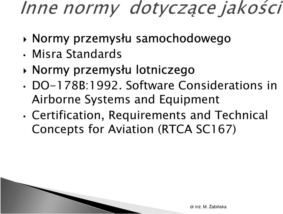 Software Considerations in Airborne Systems and