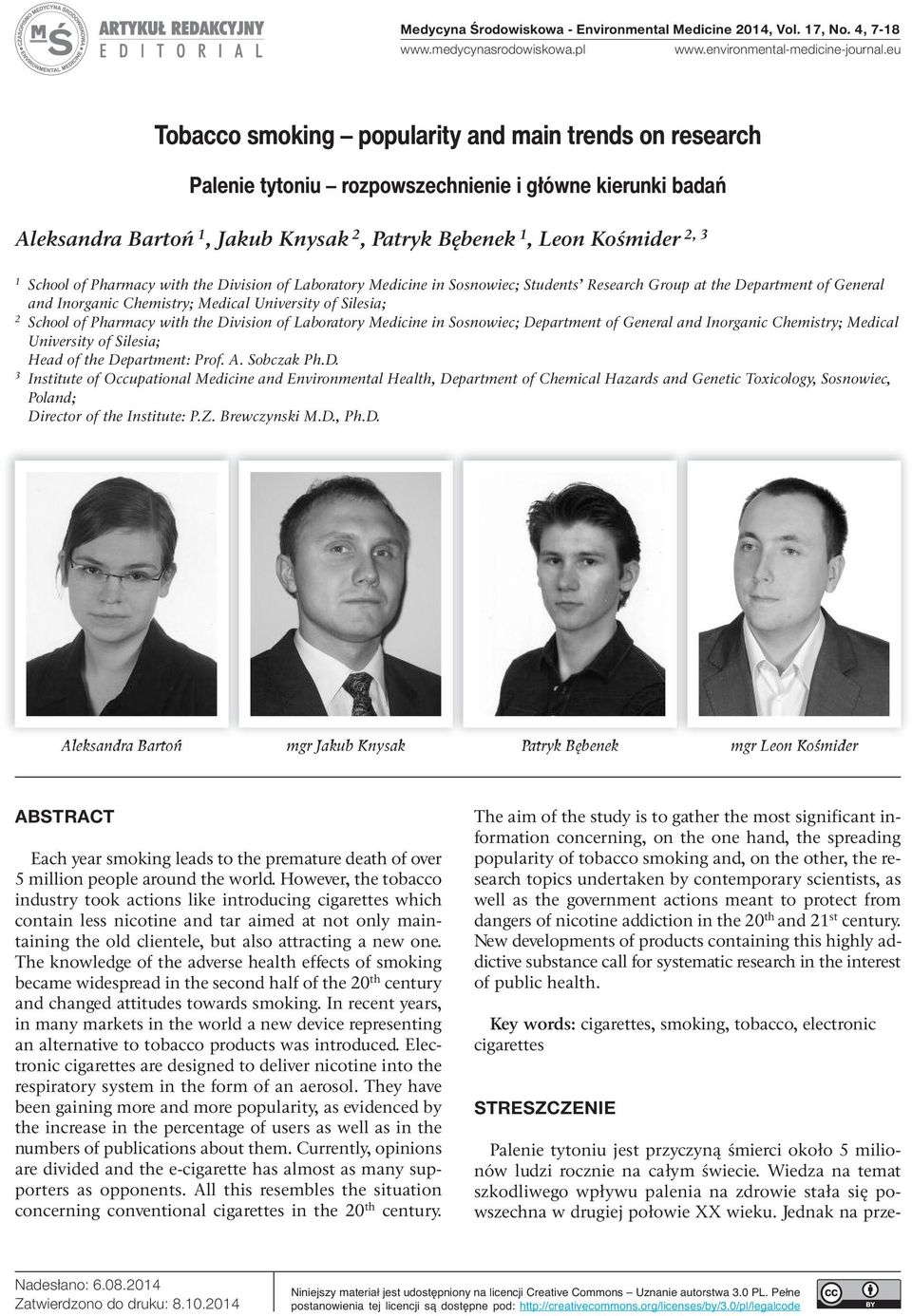 of Pharmacy with the Division of Laboratory Medicine in Sosnowiec; Students Research Group at the Department of General and Inorganic Chemistry; Medical University of Silesia; 2 School of Pharmacy