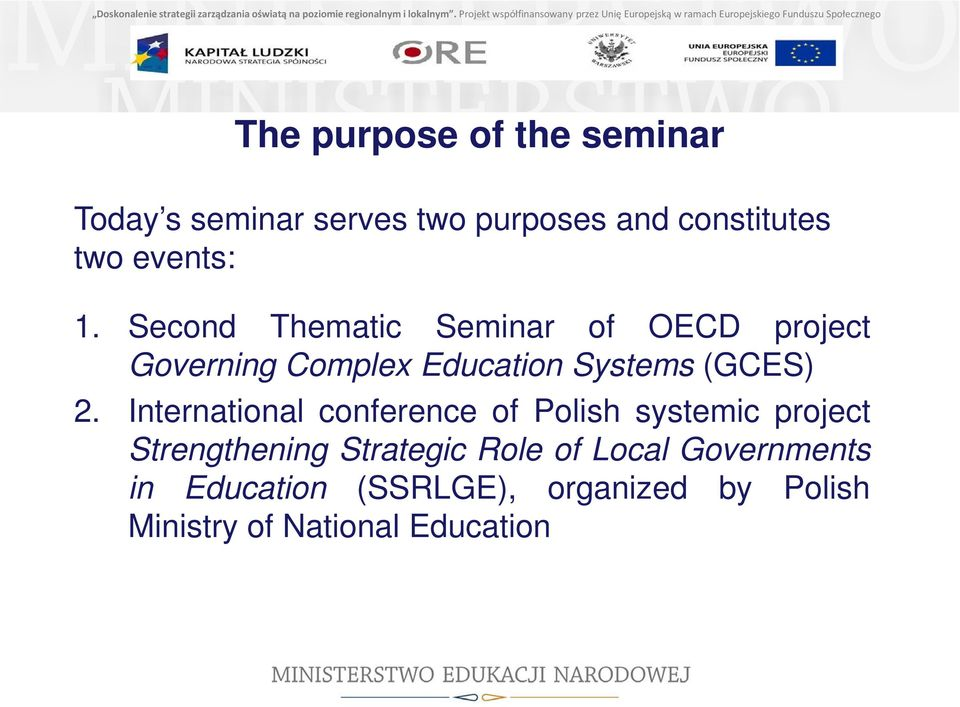 Second Thematic Seminar of OECD project Governing Complex Education Systems (GCES) 2.