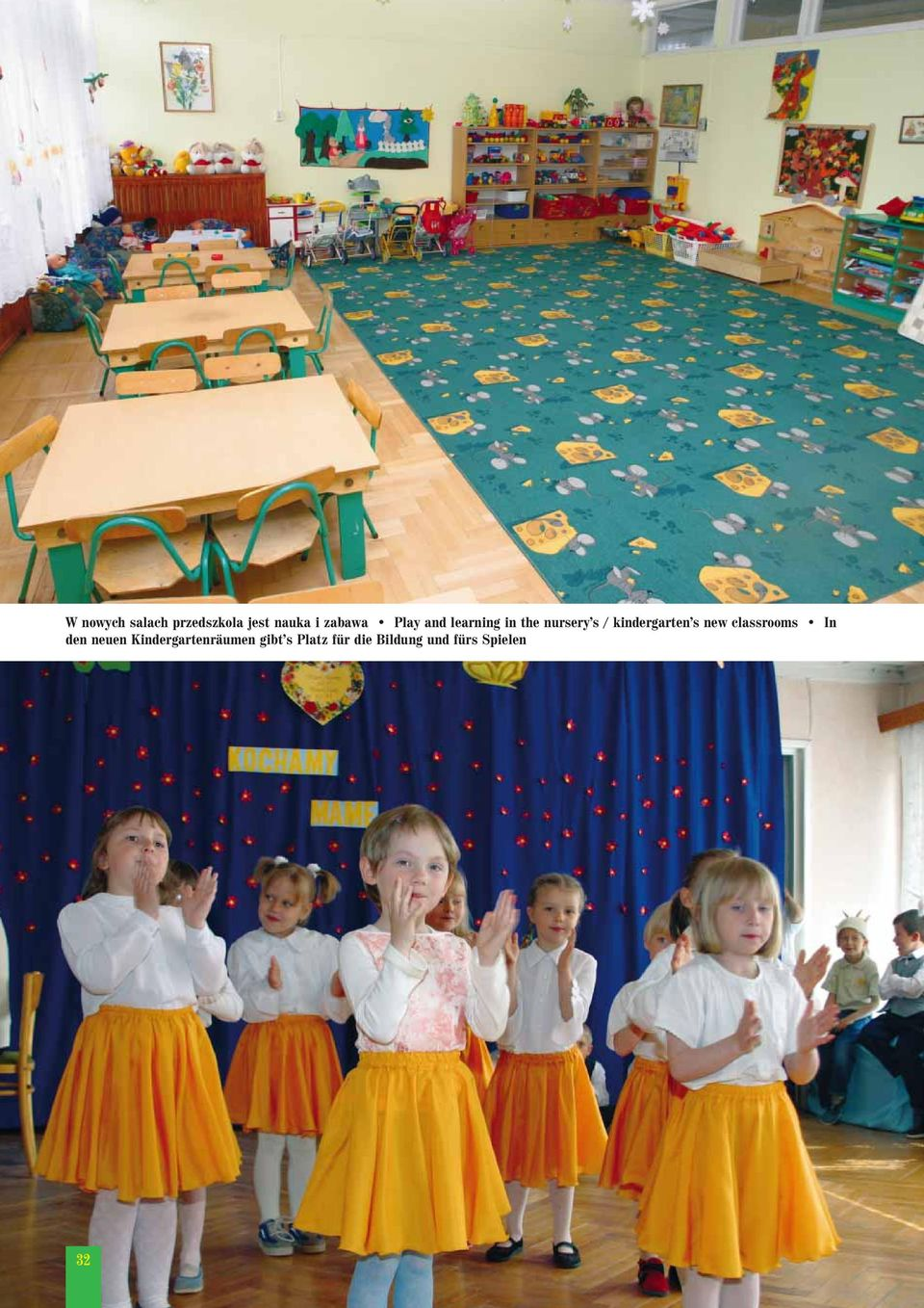 kindergarten s new classrooms In den neuen