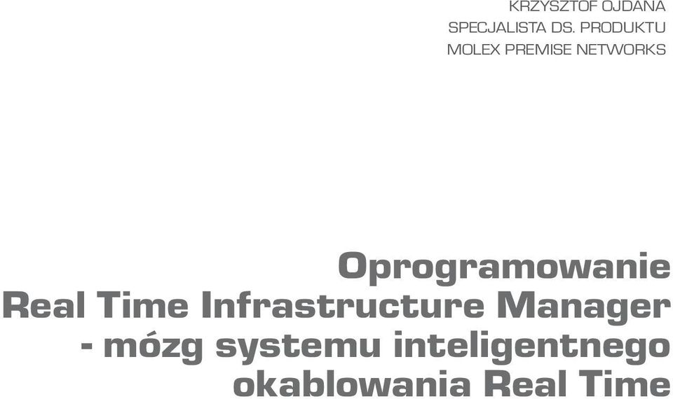 Oprogramowanie Real Time Infrastructure